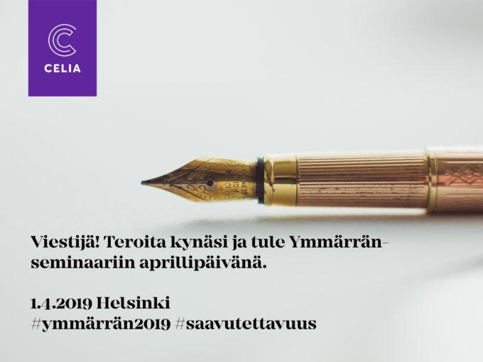 Mustekynä ja teksti Viestijä! Teroita kynäsi ja tule Ymmärrän-seminaariin.