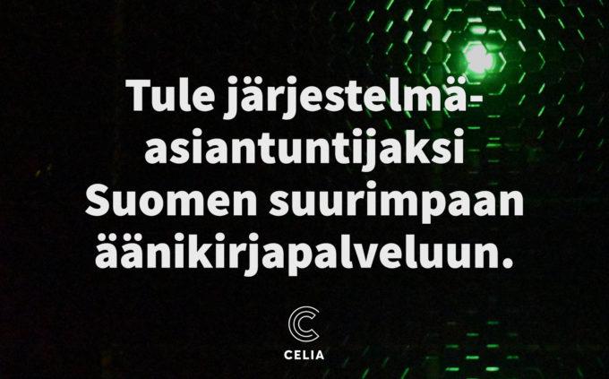 Tule järjestelmäasiantuntijaksi Suomen suurimpaan äänikirjapalveluun.