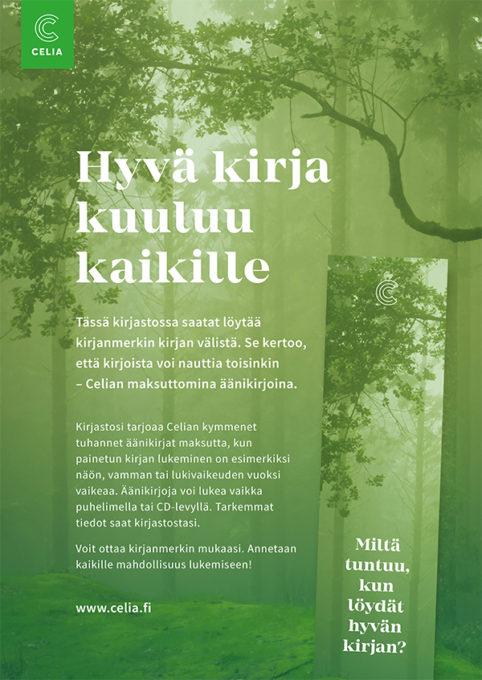 Hyvä kirja kuuluu kaikille -kampanjan juliste. Kuvassa juliste ja kirjanmerkki metsämaisemalla.